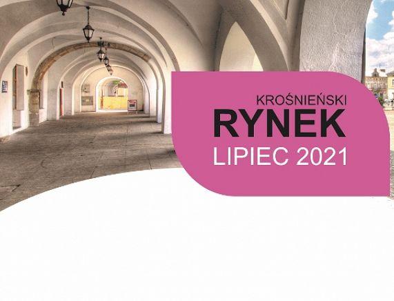 Krośnieński Rynek - Lipiec 2021